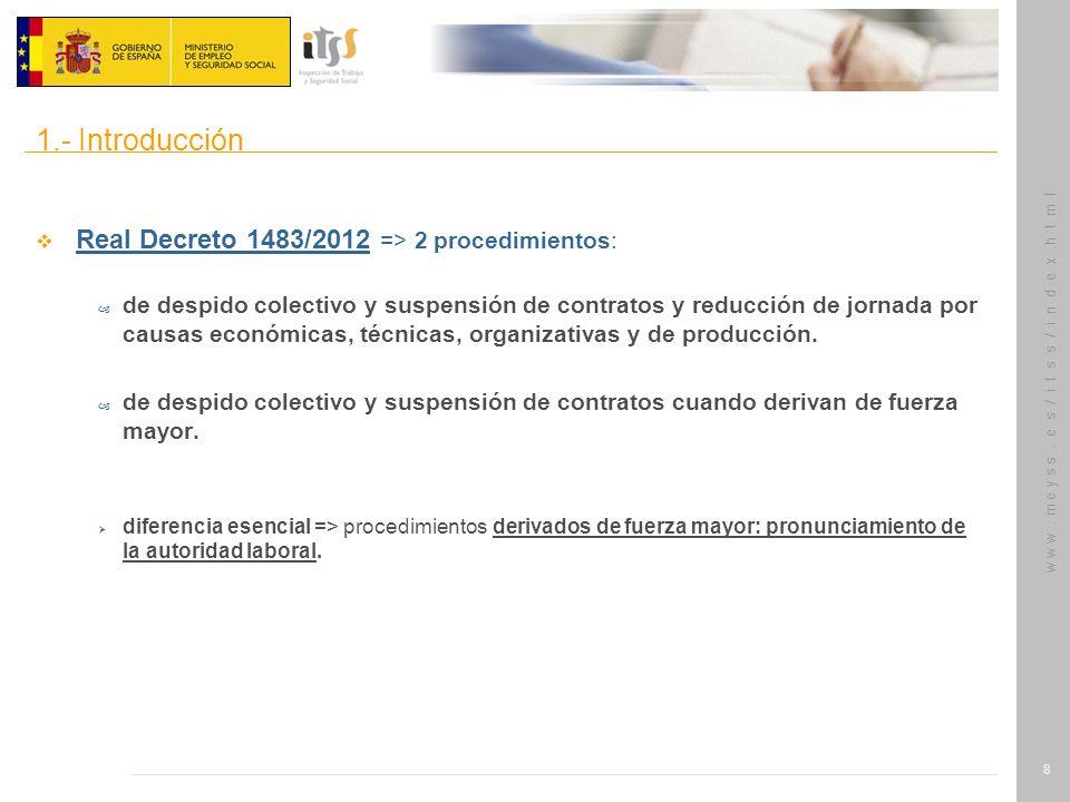1.- Introducción Real Decreto 1483/2012 => 2 procedimientos: