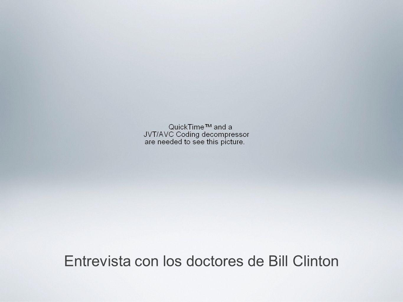 Entrevista con los doctores de Bill Clinton