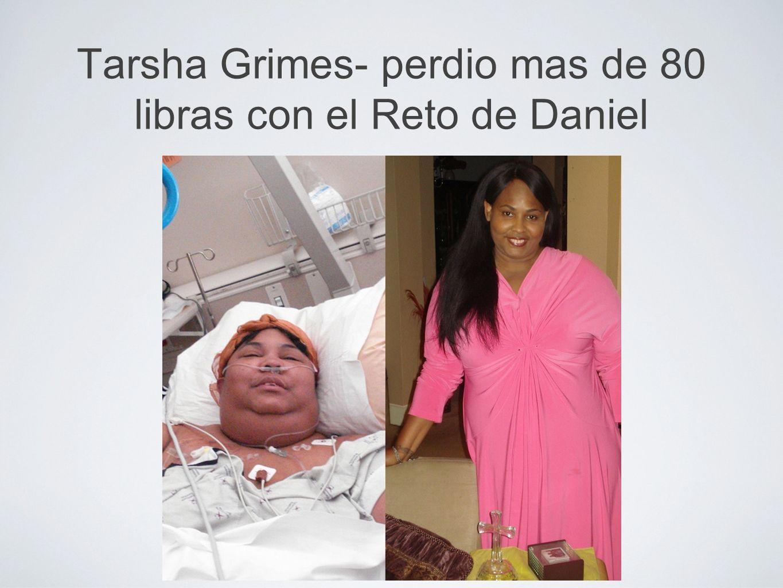 Tarsha Grimes- perdio mas de 80 libras con el Reto de Daniel