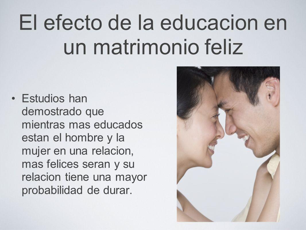 El efecto de la educacion en un matrimonio feliz