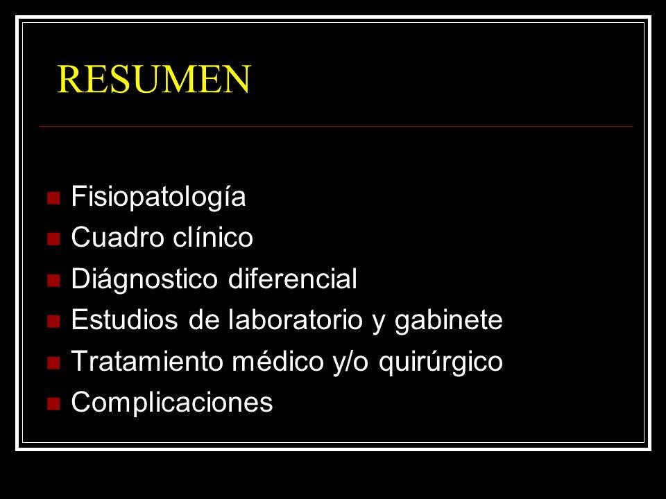 RESUMEN Fisiopatología Cuadro clínico Diágnostico diferencial