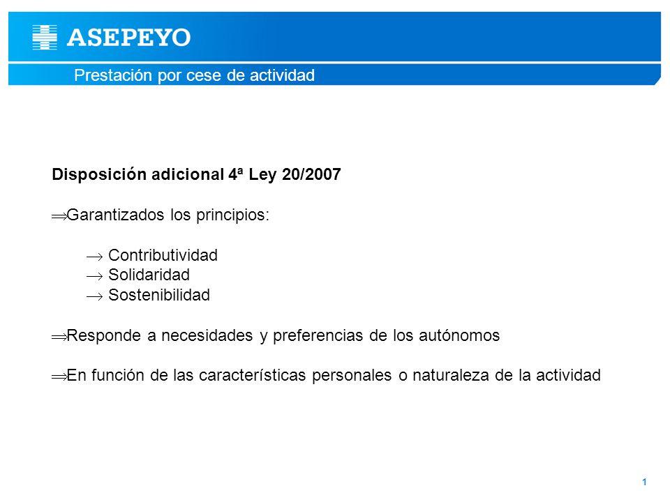 Disposición adicional 4ª Ley 20/2007 Garantizados los principios: