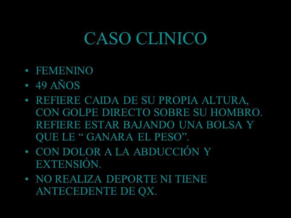 CASO CLINICO FEMENINO 49 AÑOS
