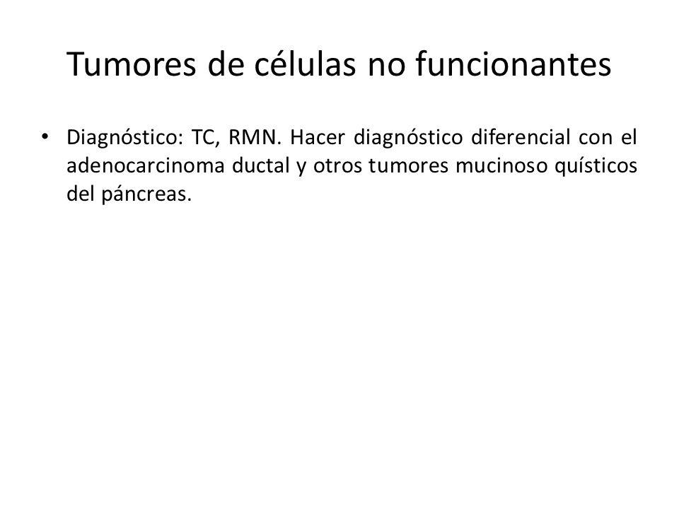 Tumores de células no funcionantes