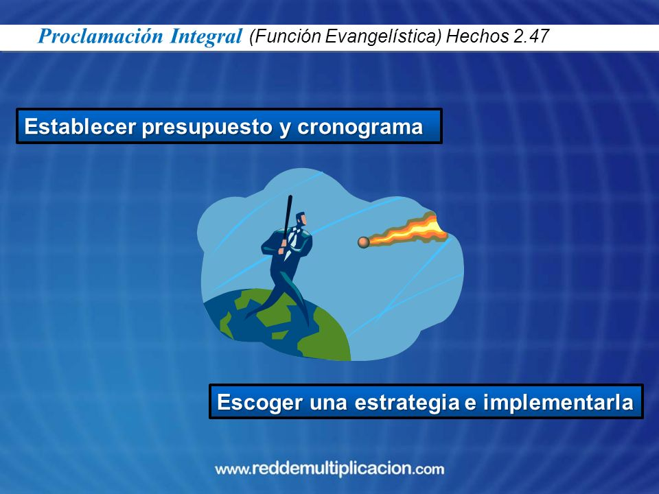 Proclamación Integral (Función Evangelística) Hechos 2.47