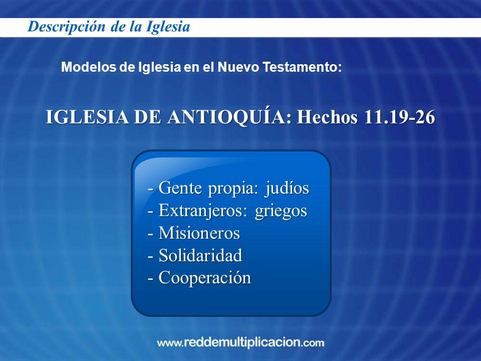 IGLESIA DE ANTIOQUÍA: Hechos 11.19-26