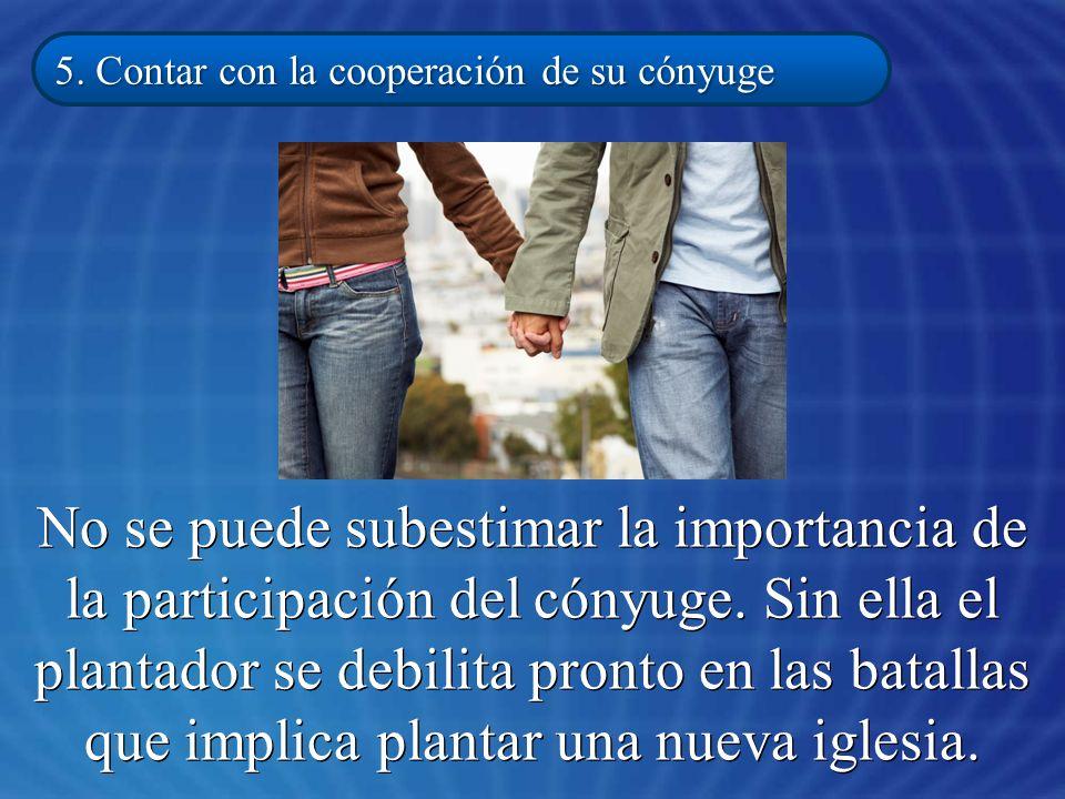 5. Contar con la cooperación de su cónyuge
