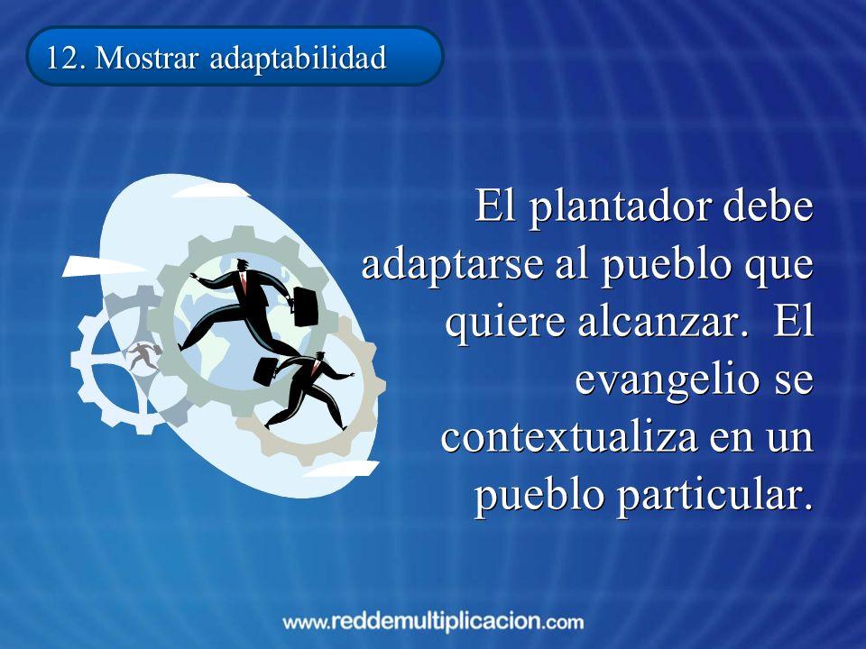 12. Mostrar adaptabilidad