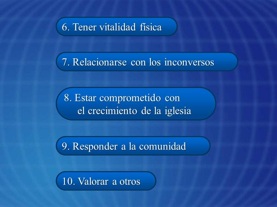 6. Tener vitalidad física
