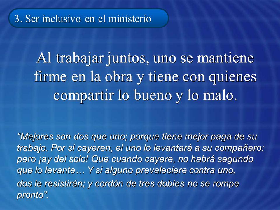 3. Ser inclusivo en el ministerio