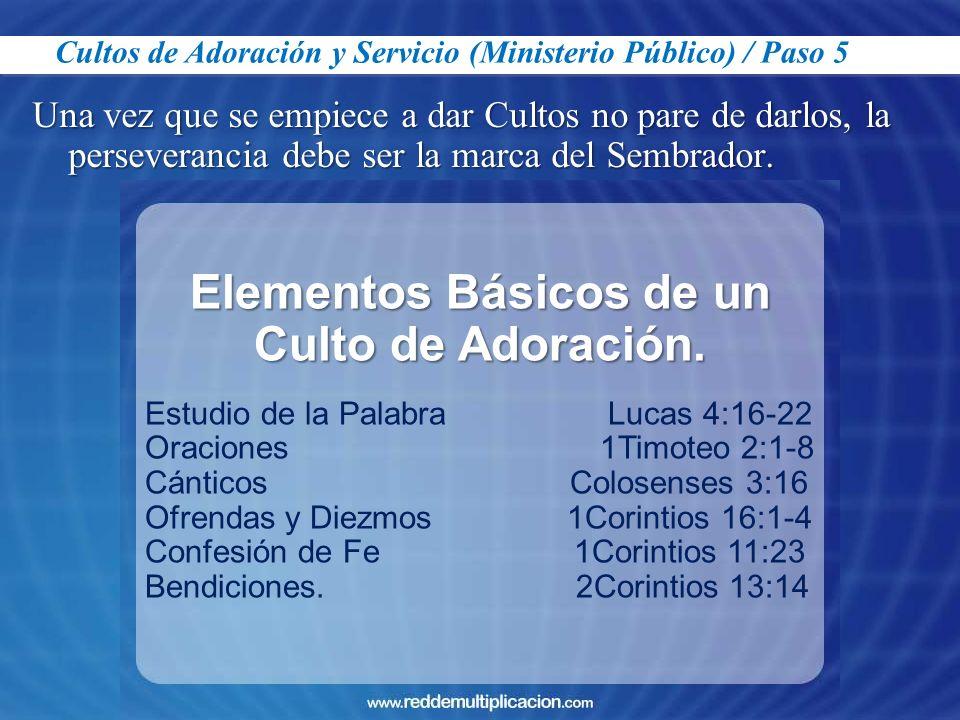Elementos Básicos de un Culto de Adoración.