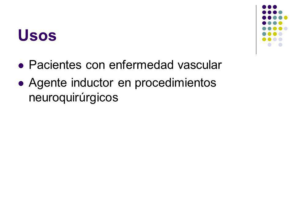 Usos Pacientes con enfermedad vascular