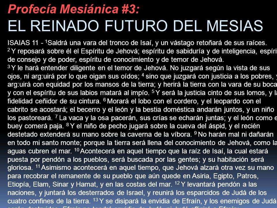 EL REINADO FUTURO DEL MESIAS
