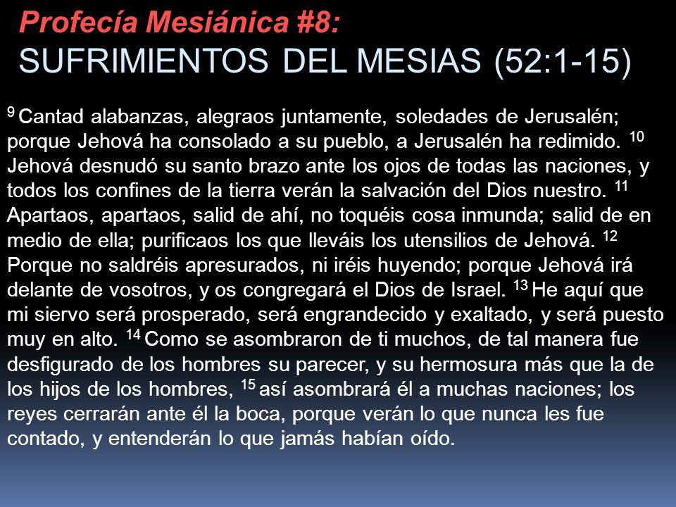 SUFRIMIENTOS DEL MESIAS (52:1-15)