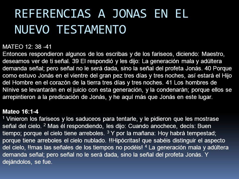 REFERENCIAS A JONAS EN EL NUEVO TESTAMENTO