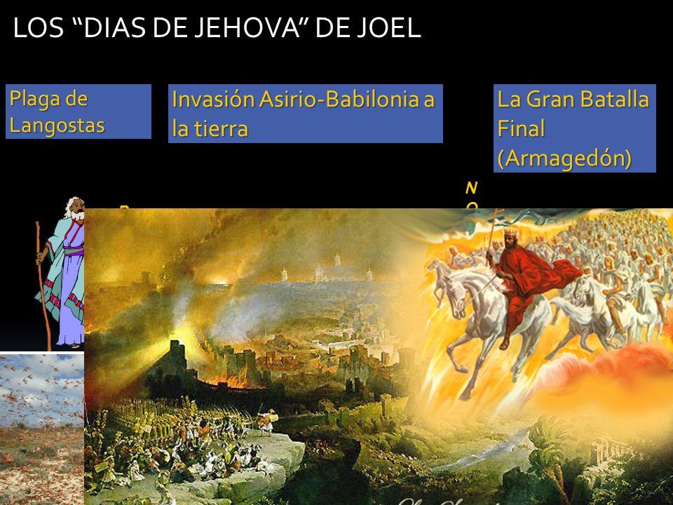 LOS DIAS DE JEHOVA DE JOEL