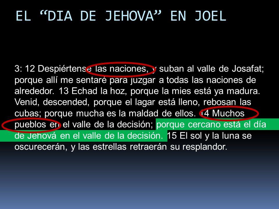 EL DIA DE JEHOVA EN JOEL