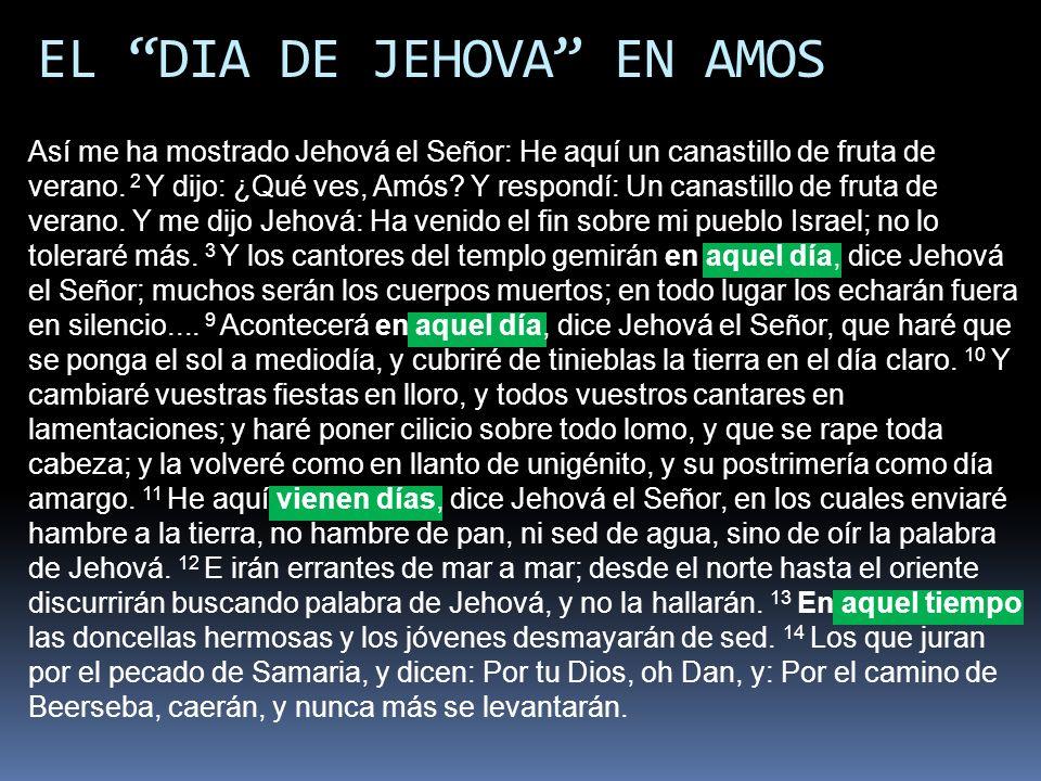 EL DIA DE JEHOVA EN AMOS