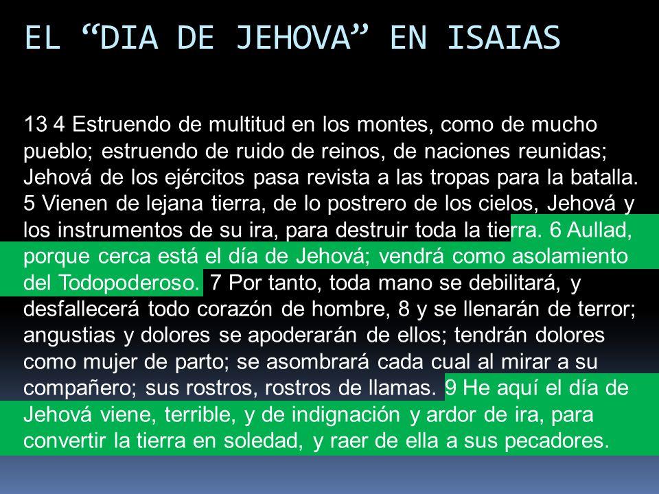 EL DIA DE JEHOVA EN ISAIAS