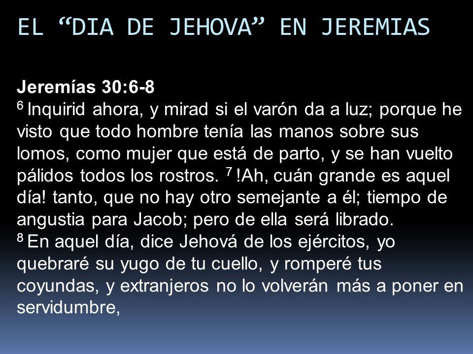 EL DIA DE JEHOVA EN JEREMIAS