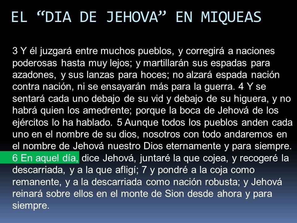 EL DIA DE JEHOVA EN MIQUEAS