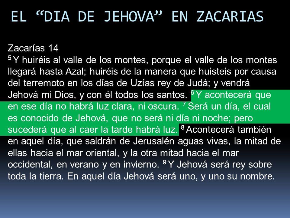 EL DIA DE JEHOVA EN ZACARIAS