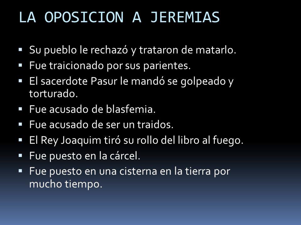 LA OPOSICION A JEREMIAS