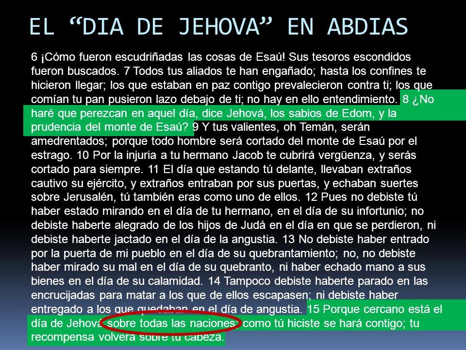 EL DIA DE JEHOVA EN ABDIAS