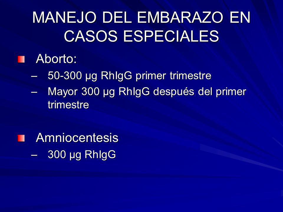 MANEJO DEL EMBARAZO EN CASOS ESPECIALES