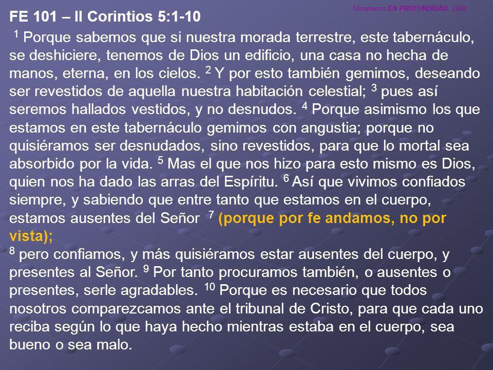 FE 101 – II Corintios 5:1-10