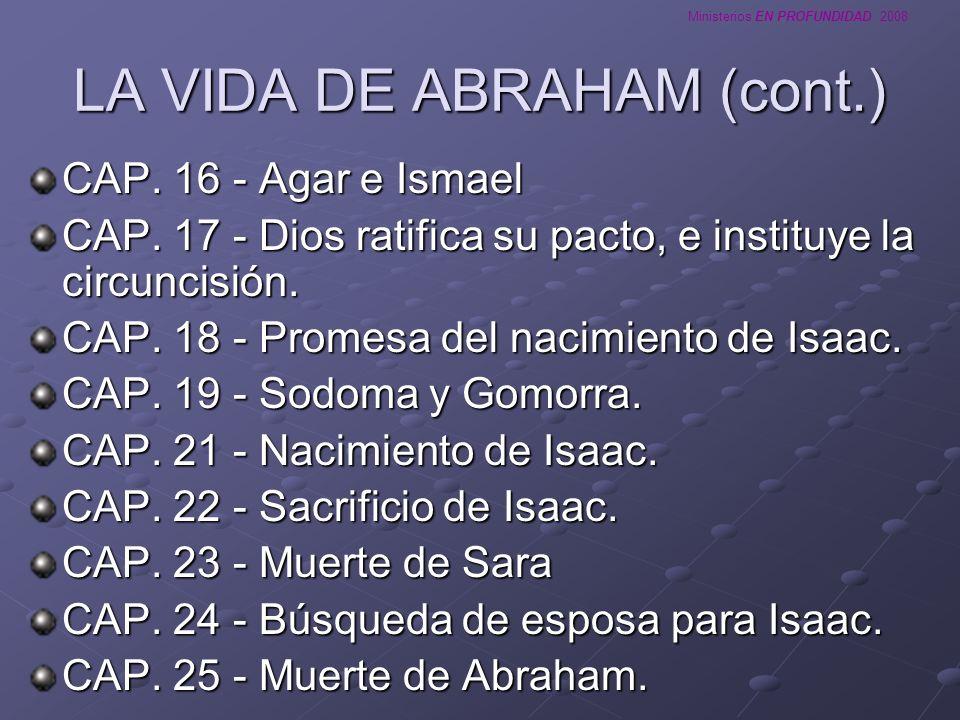 LA VIDA DE ABRAHAM (cont.)
