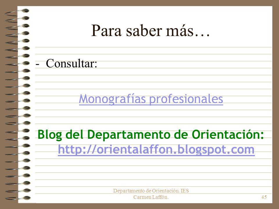 Para saber más… Consultar: Monografías profesionales