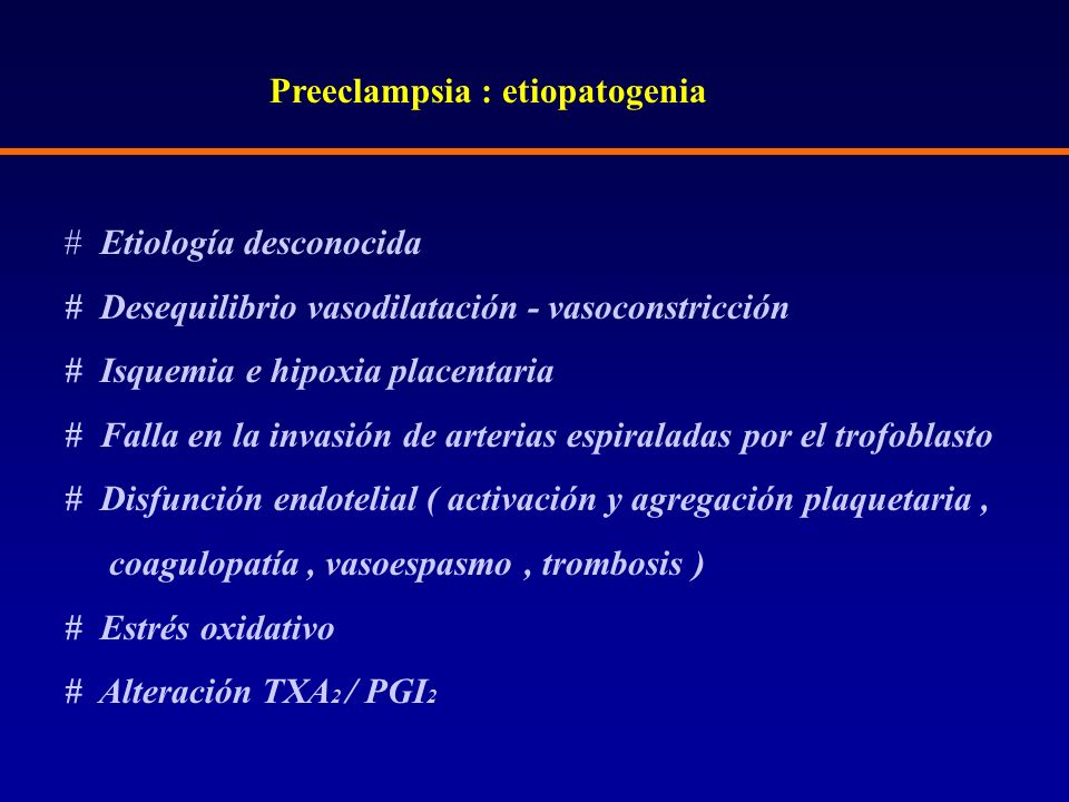 Preeclampsia : etiopatogenia
