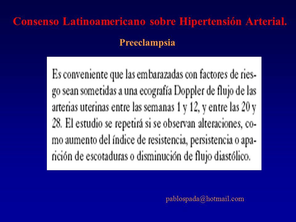 Consenso Latinoamericano sobre Hipertensión Arterial. Preeclampsia