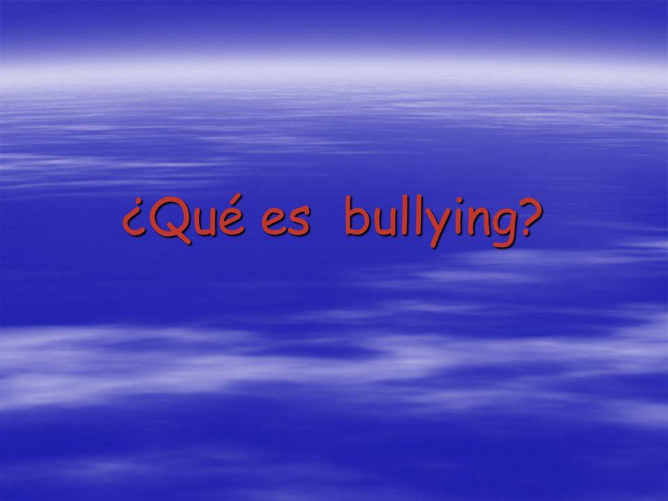 ¿Qué es bullying
