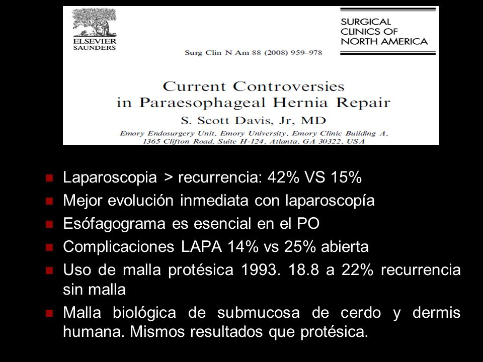 Laparoscopia > recurrencia: 42% VS 15%