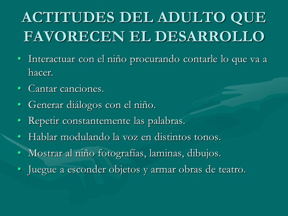 ACTITUDES DEL ADULTO QUE FAVORECEN EL DESARROLLO