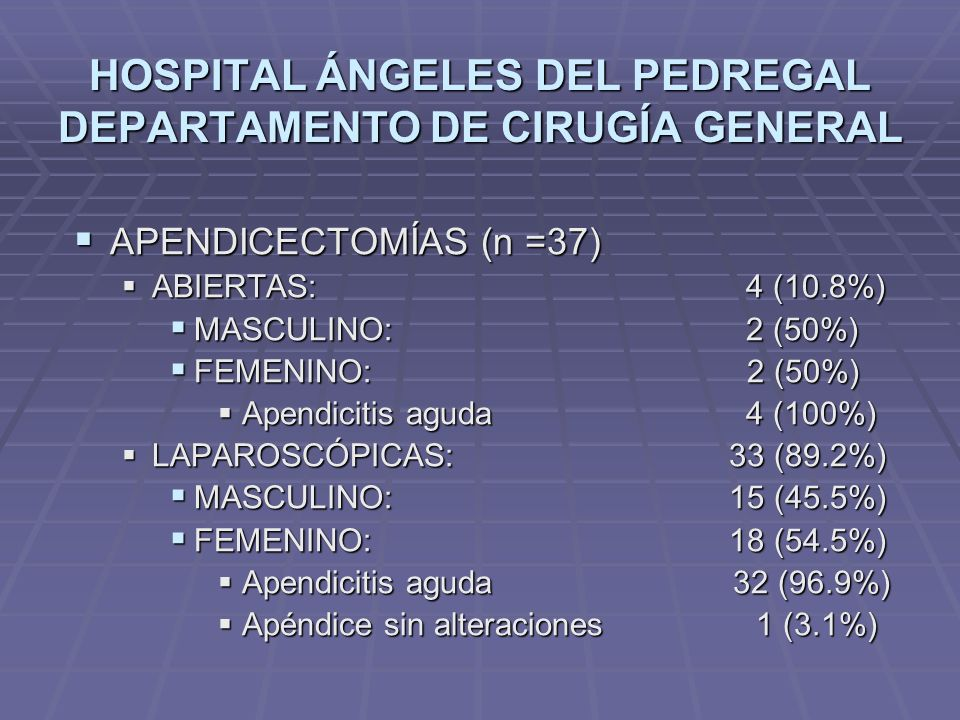 HOSPITAL ÁNGELES DEL PEDREGAL DEPARTAMENTO DE CIRUGÍA GENERAL