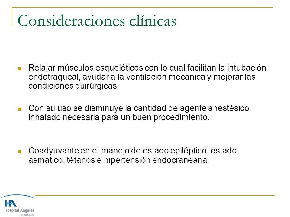 Consideraciones clínicas