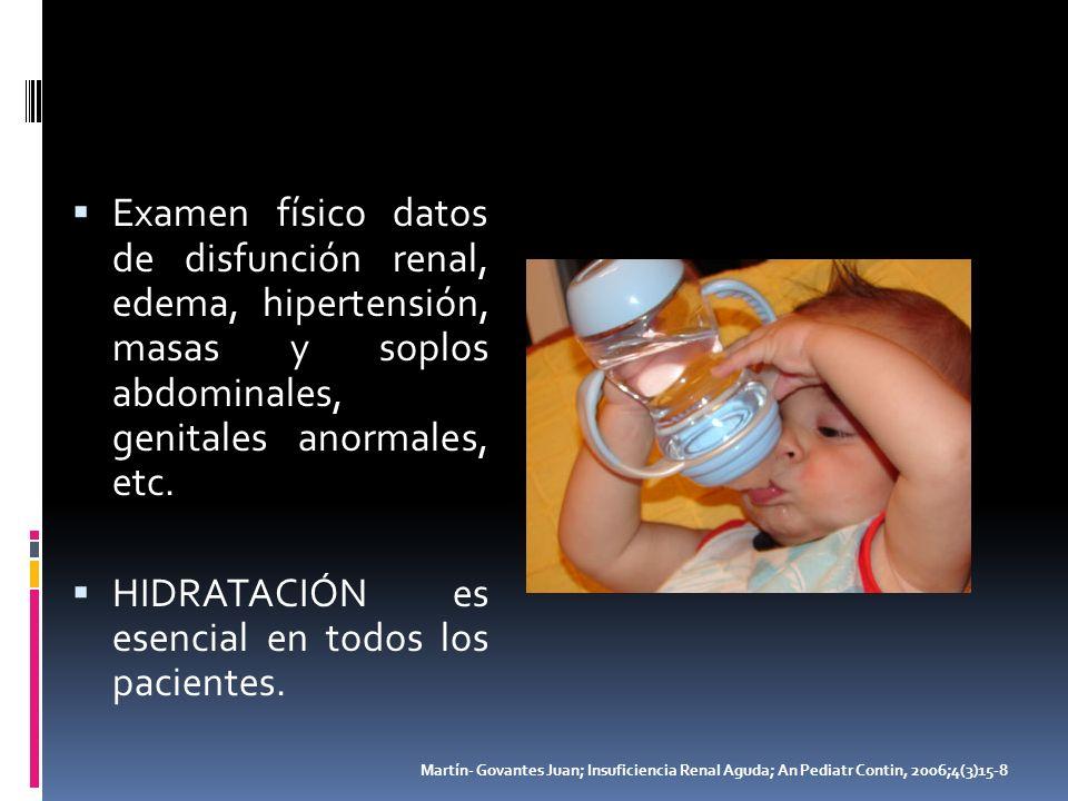 HIDRATACIÓN es esencial en todos los pacientes.