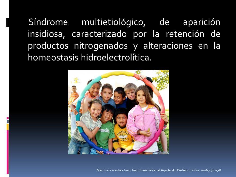 Síndrome multietiológico, de aparición insidiosa, caracterizado por la retención de productos nitrogenados y alteraciones en la homeostasis hidroelectrolítica.