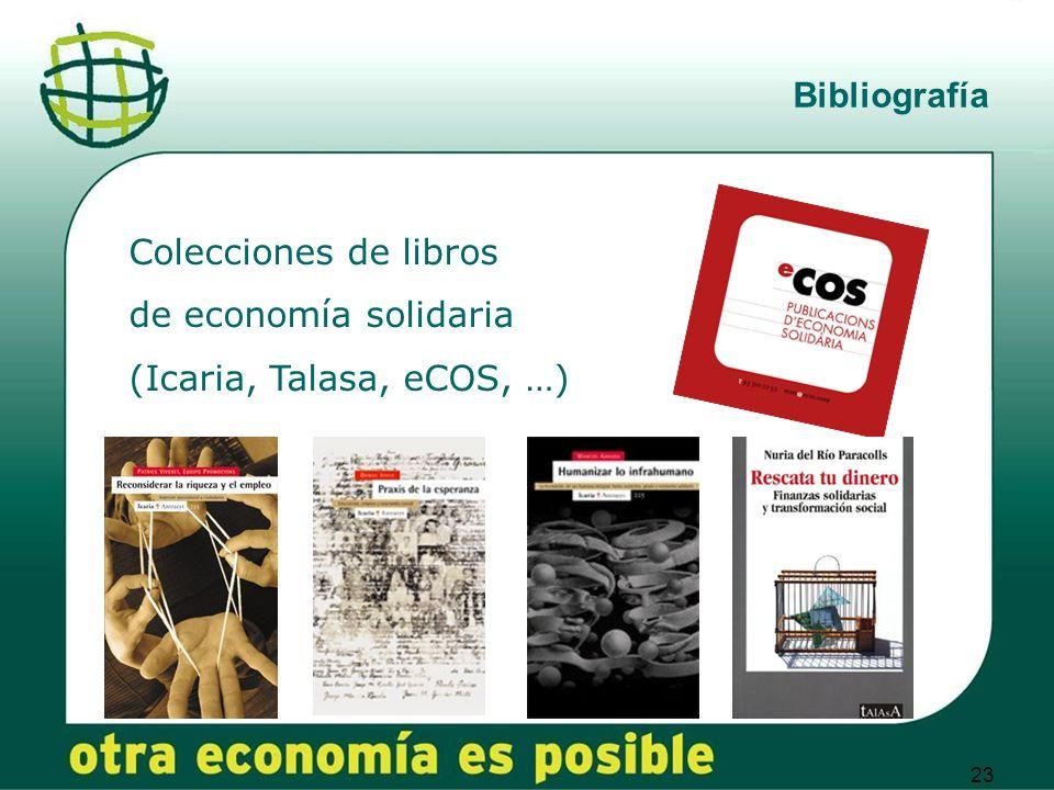 Bibliografía Colecciones de libros de economía solidaria (Icaria, Talasa, eCOS, …)