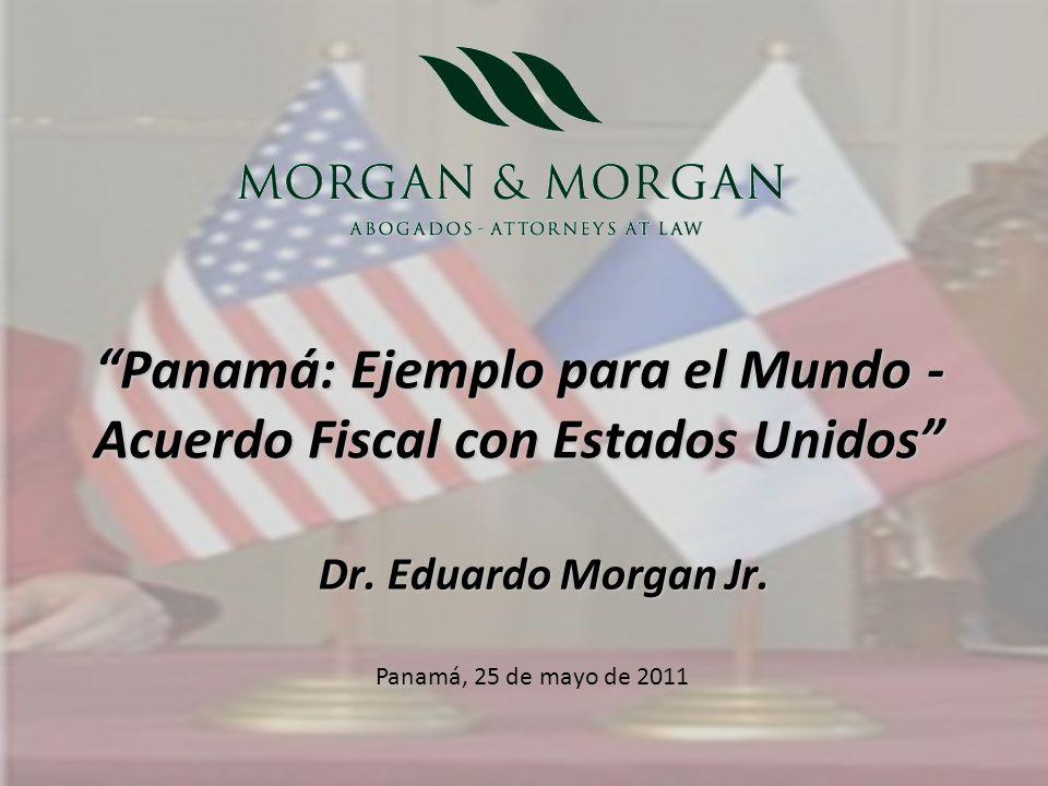 Panamá: Ejemplo para el Mundo - Acuerdo Fiscal con Estados Unidos