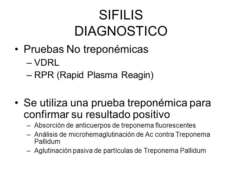 SIFILIS DIAGNOSTICO Pruebas No treponémicas