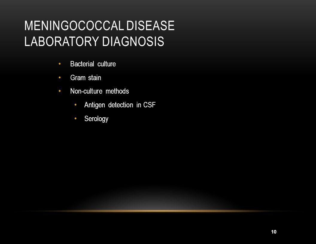 Meningococcal Disease Laboratory Diagnosis