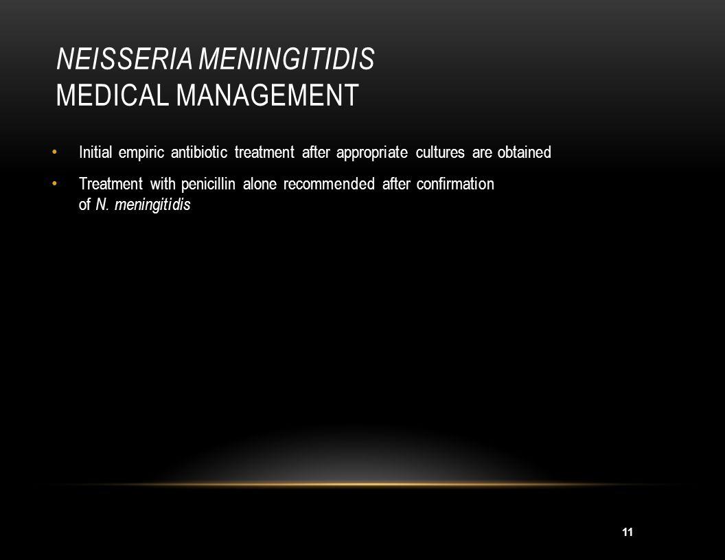 Neisseria meningitidis Medical Management