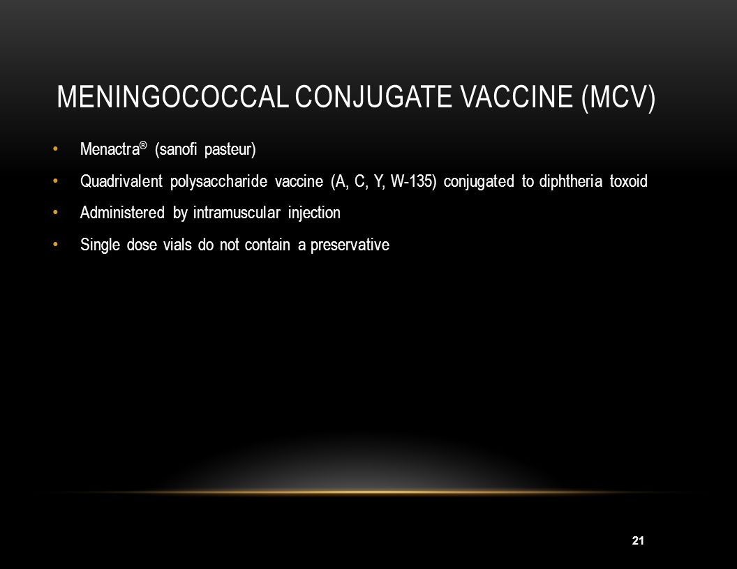 Meningococcal Conjugate Vaccine (MCV)