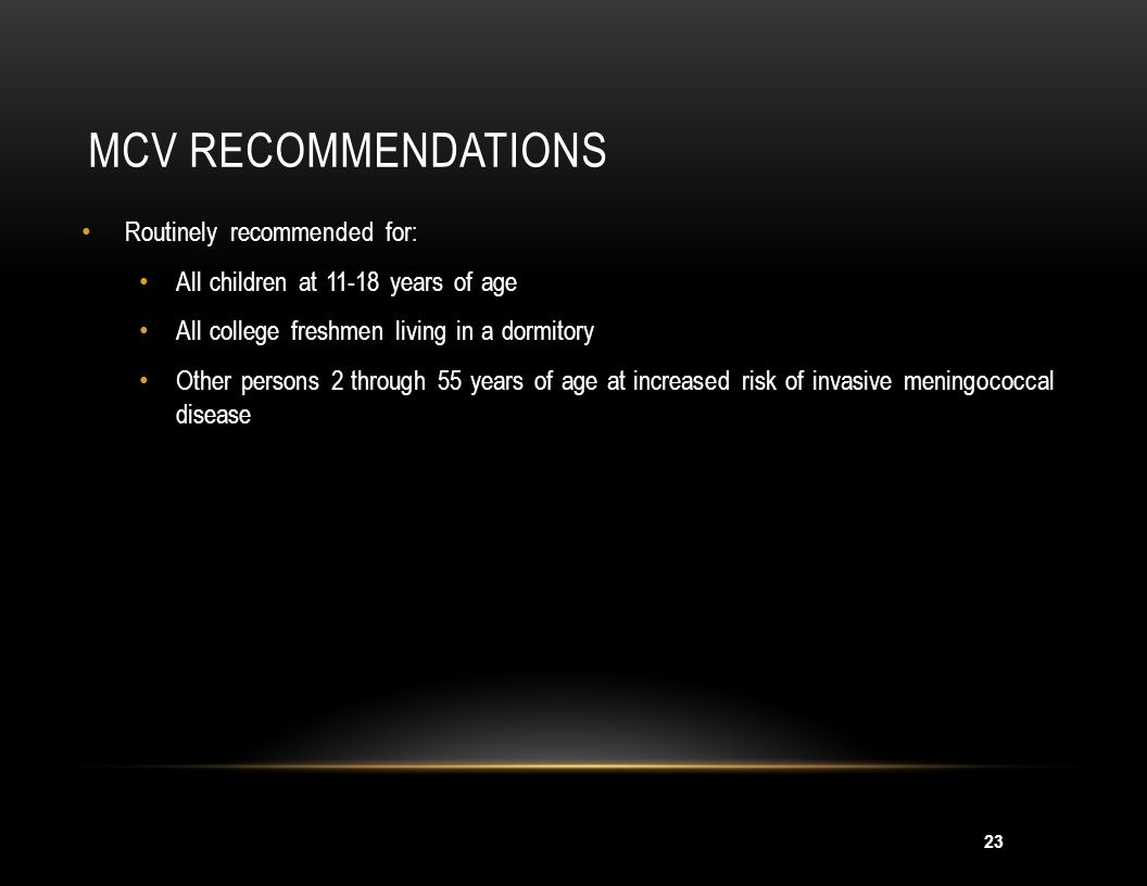 MCV Recommendations MMWR 2005; 54(RR-7);1-21