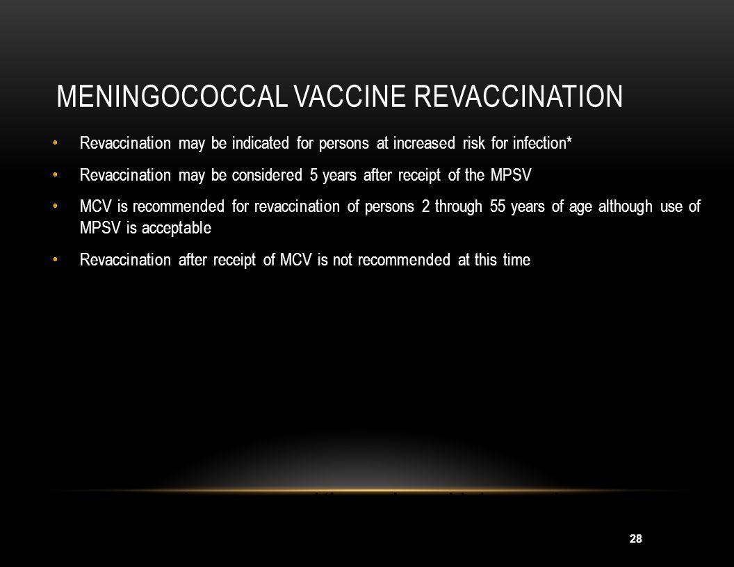 Meningococcal Vaccine Revaccination