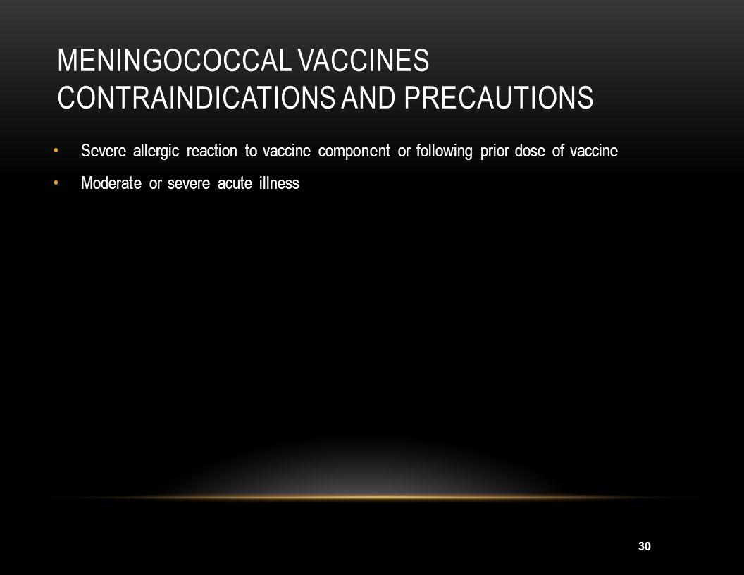Meningococcal Vaccines Contraindications and Precautions